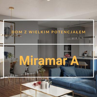 Dom z wielkim potencjałem – Miramar A